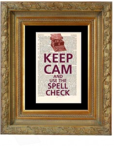 Keep Cam and Spell Check